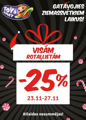 -25% discount for all toys!